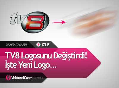 vekt246rel 199izim tv8 logosunu değiştirdi