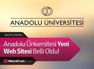 Anadolu Üniversitesi'nin Yeni Web Sitesi Belli Oldu