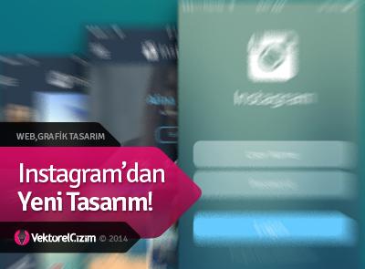 Instagram'dan Yeni Tasarım!