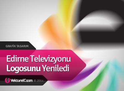 Edirne Televizyonu Logo Değiştirdi