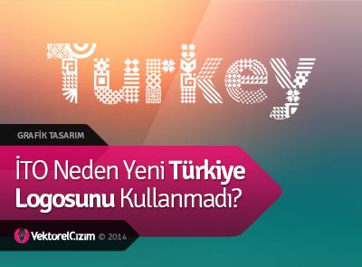 İTO Yeni Türkiye Logosunu Kullanmadı Onun Yerine...